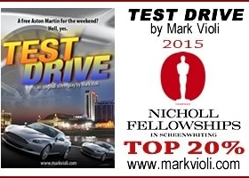 """TEST DRIVE"" Reaches Nicholl Fellowship TOP 20%"